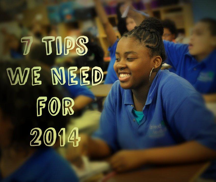 7 Tips We Need